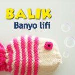 Balık Desenli Lif Modelleri Yapılışı