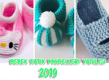 Bebek Patik Modelleri Yapılışı  2019
