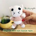 Amigurumi Minik Kedi Oyuncak Yapımı