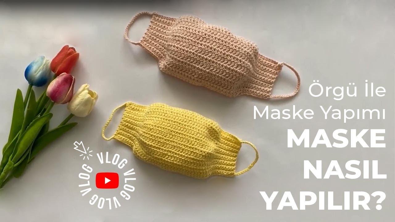Örgü İle Maske Yapımı
