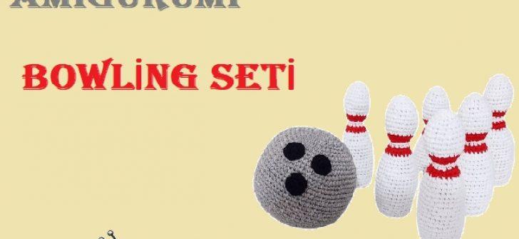 Amigurumi Bowling Seti Yapılışı